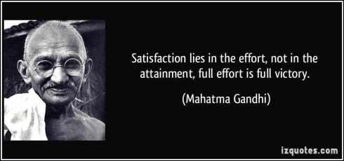 quote-satisfaction-lies-in-the-effort-not-in-the-attainment-full-effort-is-full-victory-mahatma-gandhi-68106